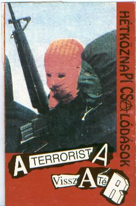 A terrorista visszatér